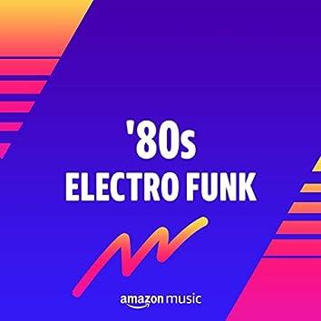 '80s Electro Funk