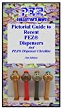 PEZ Collectors News- Pictorial Guide to Recent PEZ Dispensers- 2nd edition by...