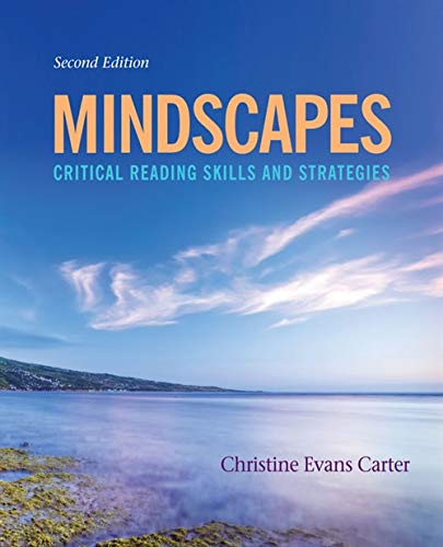 Compare Textbook Prices for Mindscapes: Critical Reading Skills and Strategies 2 Edition ISBN 9781435462342 by Carter, Christine Evans