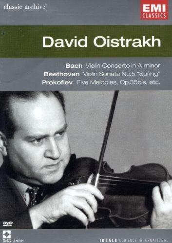 Collection Classic Archive : David Oïstrakh (Bach / Beethoven / Schubert / Brahms / Debussy / Prokofiev)