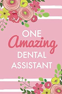 One Amazing Dental Assistant (6x9 Journal): Pink, Lightly Lined, 120 Pages, Perfect for Notes, Journaling, Mother's Day and Christmas Gifts