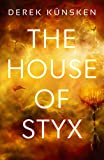 The House of Styx (Venus Ascendant Book 1)
