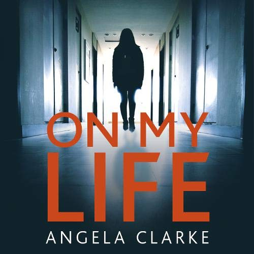 On My Life Audiobook By Angela Clarke cover art