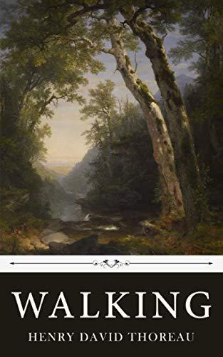 Walking by Henry David Thoreau