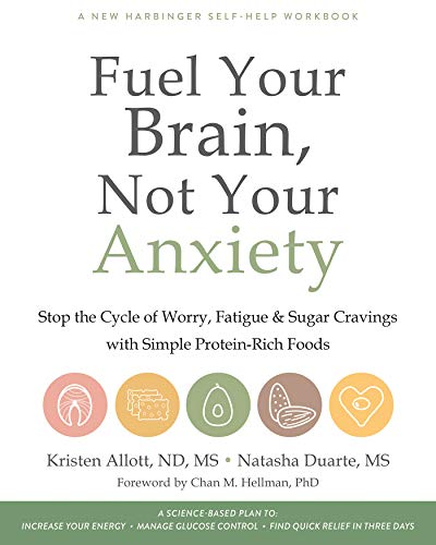 Fuel Your Brain, Not Your Anxiety: Stop the Cycle of Worry, Fatigue, and Sugar Cravings with Simple Protein-Rich Foods (English Edition)