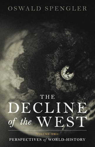 The Decline of the West: Perspectives of World-History