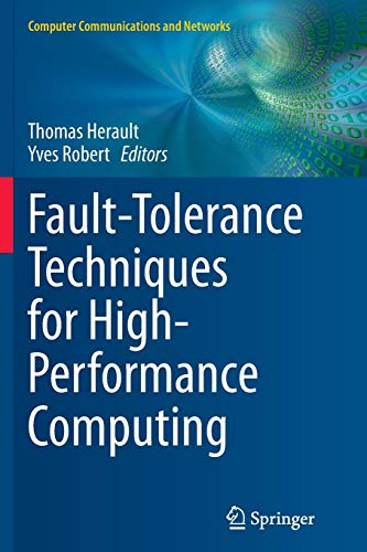 Download Fault-Tolerance Techniques for High-Performance Computing (Computer Communications and Networks) 3319355600