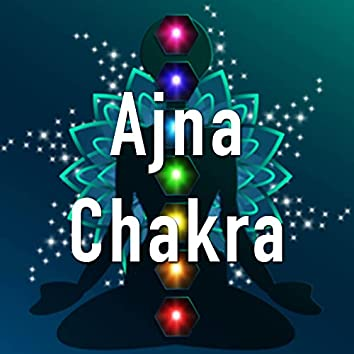 Ajna Chakra - 7 chakras chacras del cuerpo