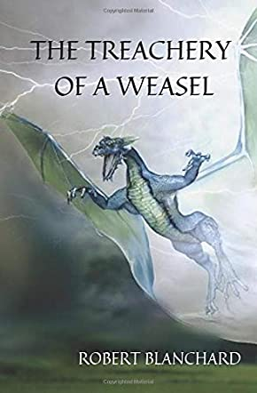 The Treachery of a Weasel