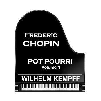 Chopin: Pot Pourri - Volume 1