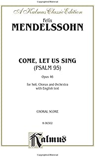 The 95th Psalm O Come, Let Us Sing
