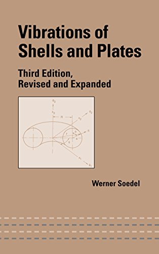 Vibrations of Shells and Plates (Mechanical Engineering Book 177) (English Edition)