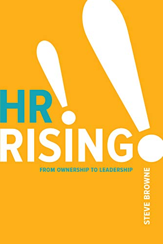 Compare Textbook Prices for HR Rising!!: From Ownership to Leadership  ISBN 9781586446444 by Browne, Steve