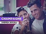 Champagne al estilo de Andrea Bocelli