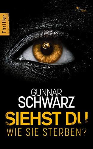 Buchseite und Rezensionen zu 'Siehst du, wie sie sterben?' von Gunnar Schwarz