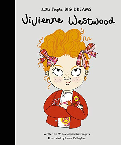 Vivienne Westwood: 24 (Little People, Big Dreams)