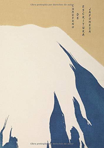 Cuaderno De Escritura Japonesa: Libro de escritura japonés con papel tradicional Genkou Youshi - Genko Yoshi. Toma notas de Kanji, Hiragana, Katakana y Kana. Practica la escritura Japonesa