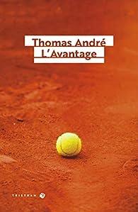 L\'Avantage par Thomas André