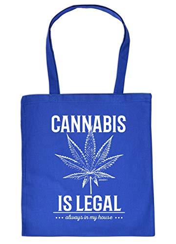 Cannabis Spruch/Motiv Tasche - Baumwolltasche Kiffer : Cannabis is legal Always in My House - Tragetasche Grass/Weed/Hanf - Farbe: Royalblau