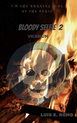 BLOODY SELFIE 2: VICARIUM