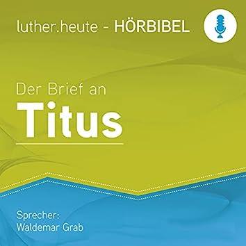 Der Brief an Titus (Luther.heute)