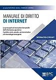 Manuale di diritto di Internet. Le principali ed innovative tematiche dell'informatica giuridica: l'ambito civile, penale, amministrativo e le tecnologie emergenti