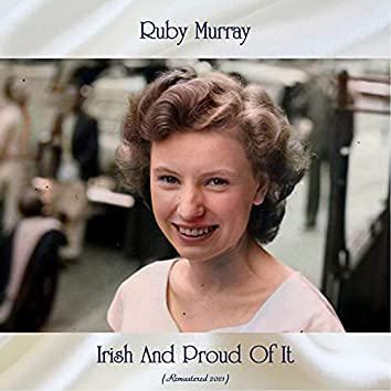Irish and Proud of It (Remastered 2021)