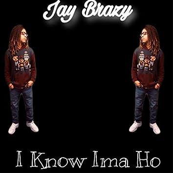 I Know Ima Ho