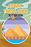 Egypt Travel Guide Notebook: Notebook|Journal| Diary/ Lined - Size 6x9 Inches 100 Pages