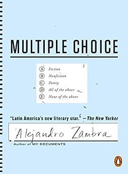 Multiple Choice by [Alejandro Zambra, Megan McDowell]