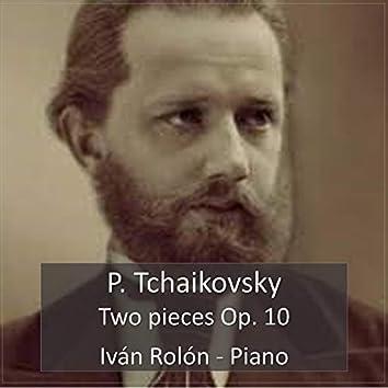 Piotr Tchaikovsky, Two Pieces Op. 10