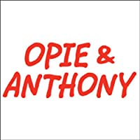 Opie & Anthony, July 05, 2010's image