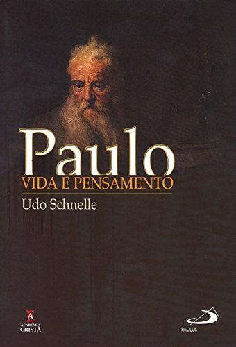 Paulo: Vida e Pensamento