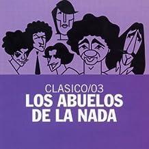 Clasico/03 by Abuelos De La Nada, Los (2004-01-13)