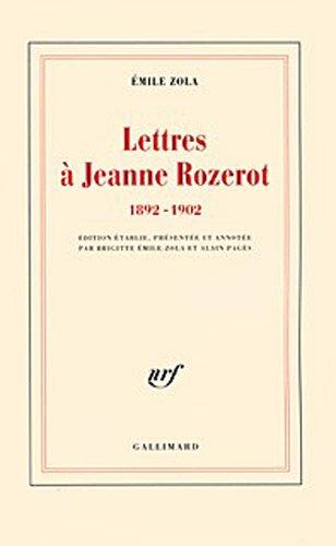 Lettres à Jeanne Rozerot: (1892-1902) (Blanche)