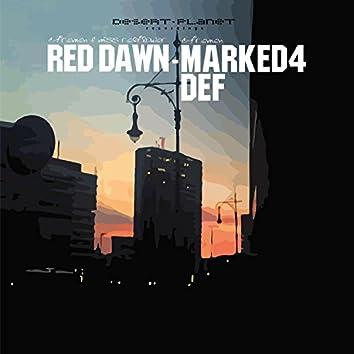 Red Dawn / Marked4Def