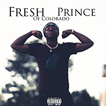 Fresh Prince Of Colorado