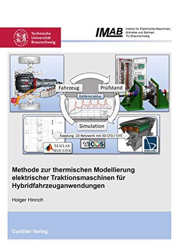 Methode zur thermischen Modellierung elektrischer Traktionsmaschinen für Hybridfahrzeuganwendungen