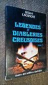 Légendes et diableries creusoises tome 3 - contes des veillées d'autrefois - par Laconche