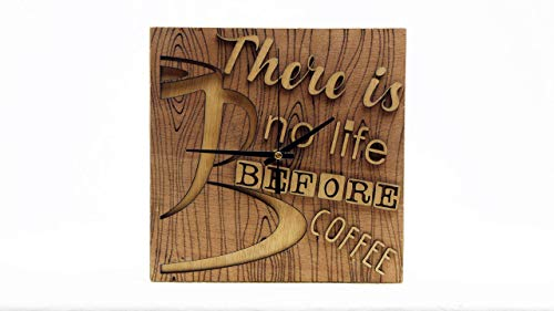 Reloj de madera.There is no life before coffee