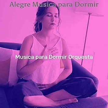 Alegre Musica para Dormir