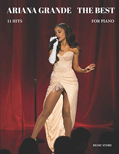 Ariana Grande The Best For Piano