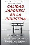 Calidad Japonesa en la Industria: TQM