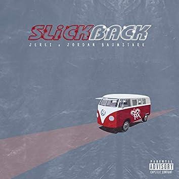 Slickback (feat. Jordan Baumstark)