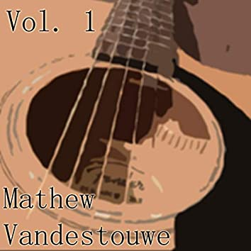 Mathew Vandestouwe, Vol. 1