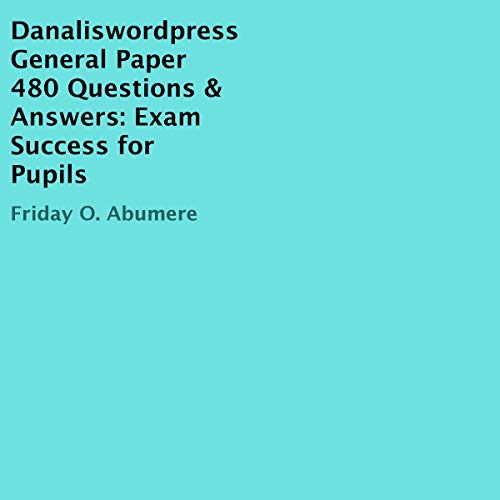 Danaliswordpress General Paper 480 Questions & Answers cover art