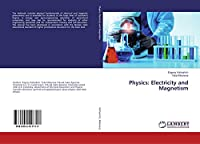 Physics: Electricity and Magnetism