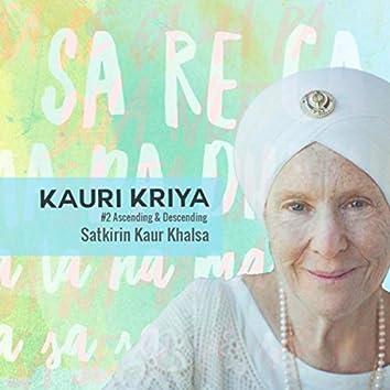 Kauri Kriya #2: Ascending & Descending