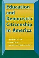 Education and Democratic Citizenship in America