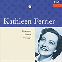 Kathleen Ferrier - Ovation, Vol. 4: Schumann: Frauenliebe und leben / Brahms: Lieder / Schubert: Lieder